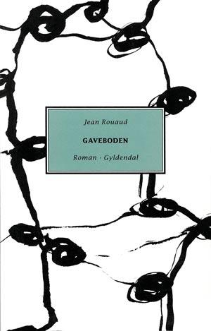 Jean Rouaud: Gaveboden